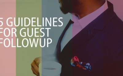 Five guidelines for guest followup