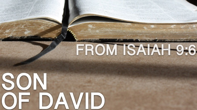 Son Of David (Isaiah 9:6)
