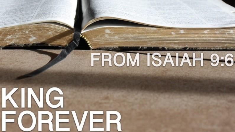 King Forever (Isaiah 9:6)