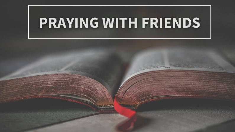 Praying With Friends