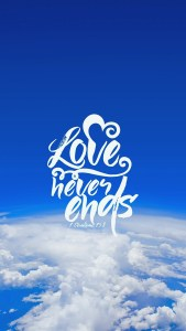 Love Never Ends Android Full HD Wallpapers Download