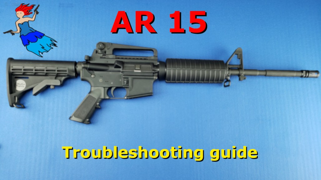 AR 15 Troubleshooting guide post image