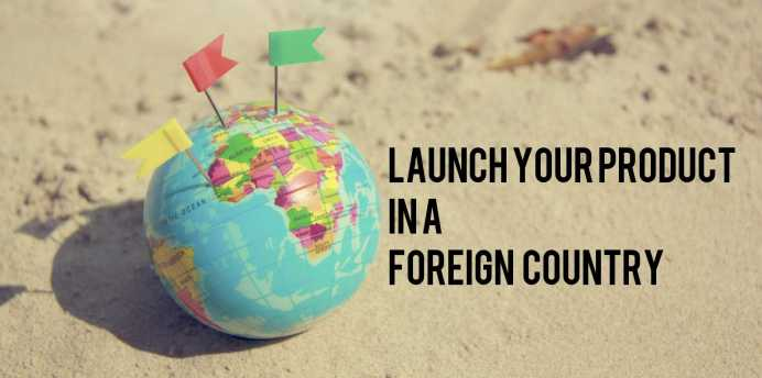 How to Successfully Launch Your Product in A Foreign Market - Trdinoo
