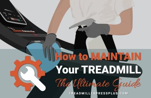 How to Maintain your Treadmill-treadmillexpressplus.com
