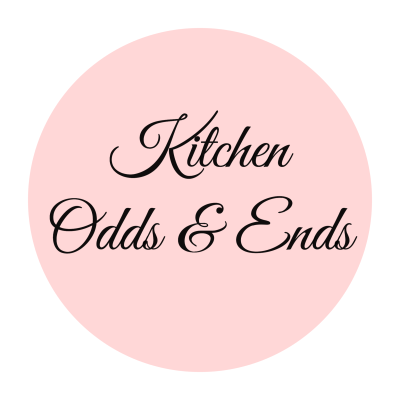 Kitchen Odds & Ends