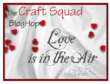 Craft Squad Love is in the Air Blog Hop