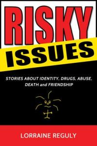 Risky Issues by Lorraine Reguly