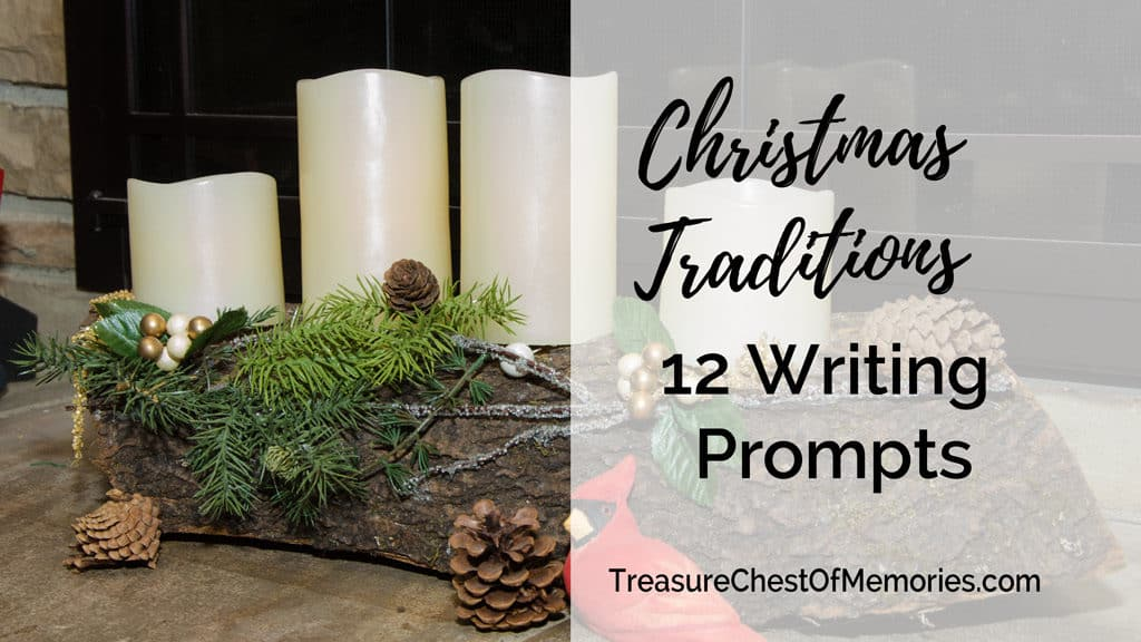 Christmas Traditions 12 Writing Prompts