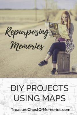 DIY Crafts Using Maps repurpose memories and family stories