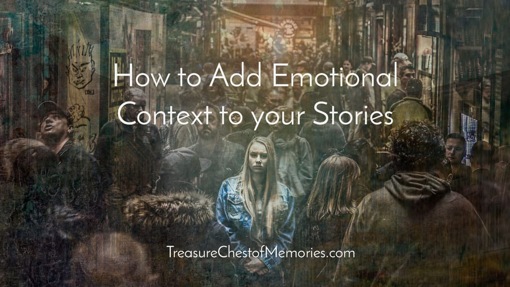 How to Add Emotional Context to your Stories