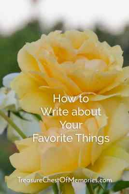 How to write about your favorite things pinnable graphic with own photo of yellow roses