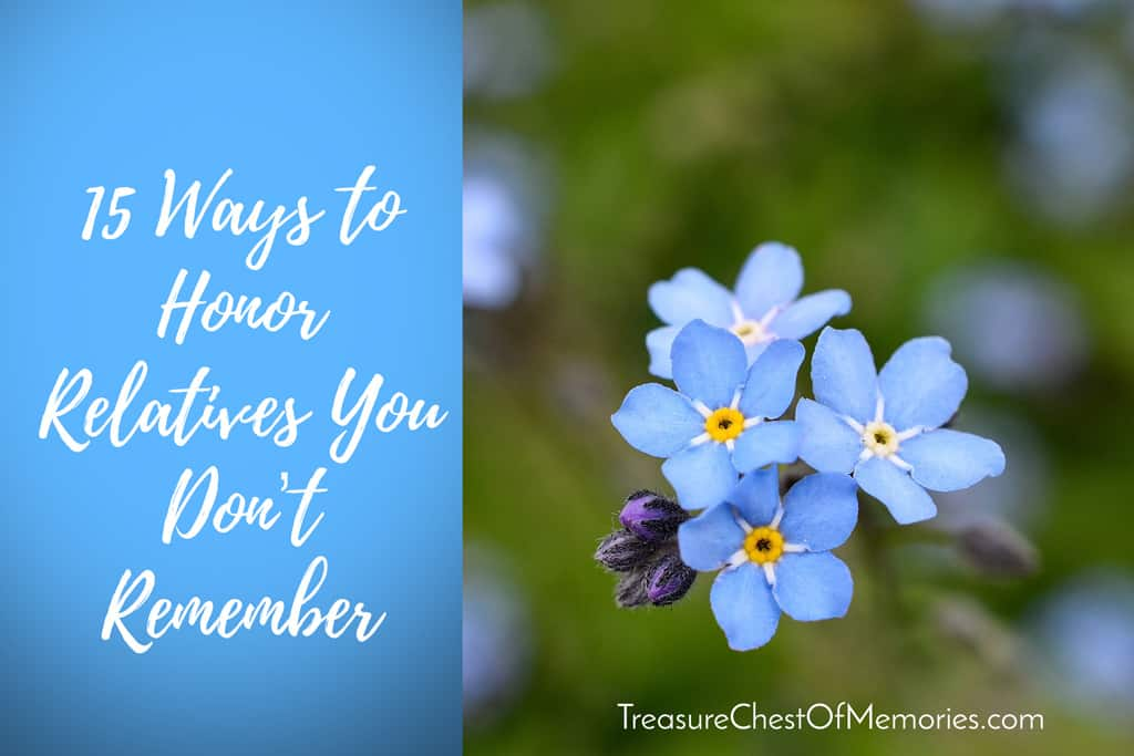 15 ways to honor relatives you don't remember graphic