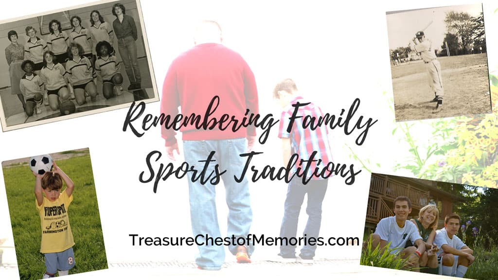 Remembering Family Sports Traditions Graphic