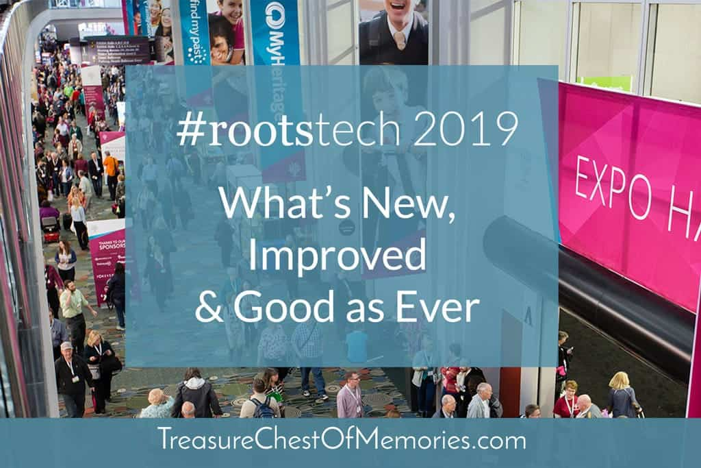 #RootsTech 2019 What's New, Improved, and Good as Ever Graphic