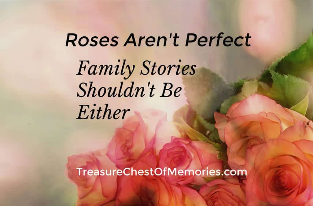 Roses Aren't Perfect – Family Stories Shouldn't be Either
