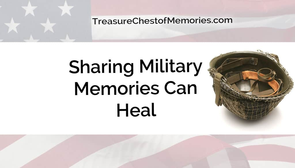 SHARING military Memories can heal graphic with flag and a helmet