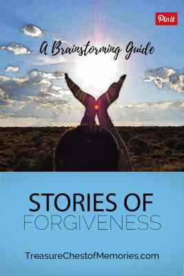 Stories of Forgiveness A Brainstorming Guide