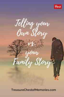 Telling Your own story vs the family's story