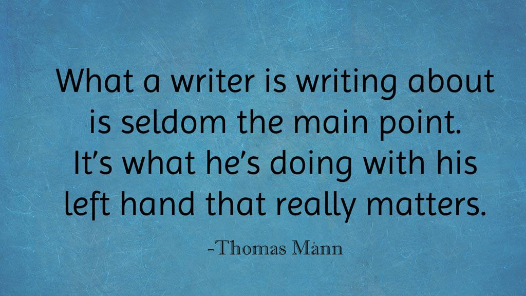 Quote by thomas Mann