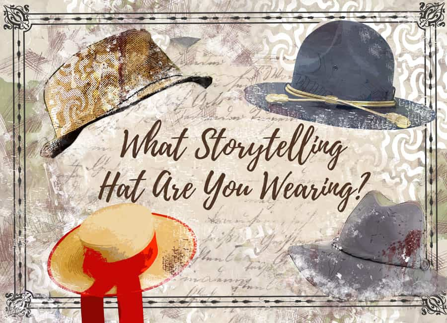 What storytelling hat are you wearing Graphic
