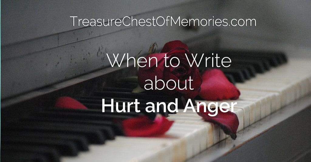 When to write about hurt and Anger