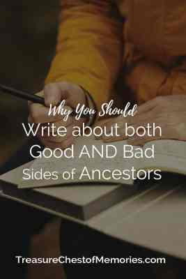 Why you should write about good and bad sides of ancestors hero graphic with person writing