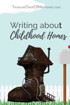 Writing about childhood homes pinnable image