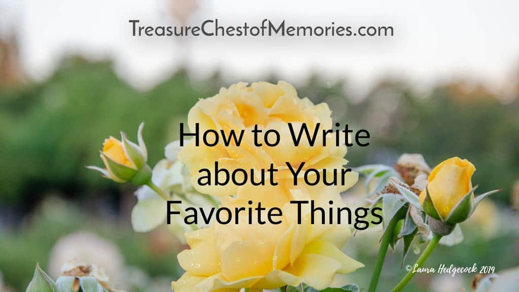 hOW TO write about your favorite things graphic with raindrops on yellow roses