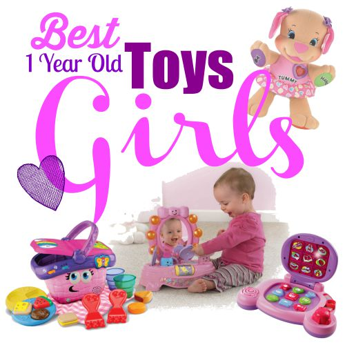 Toys For 1 Year Old : Best toys for year old girls gifts any occasion