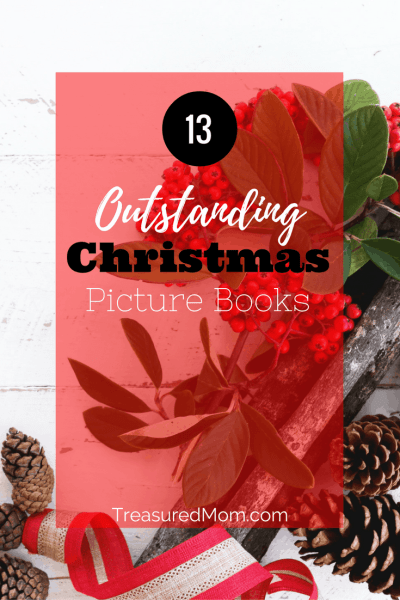 13 Outstanding Christmas Picture Books Your Kids Will Love