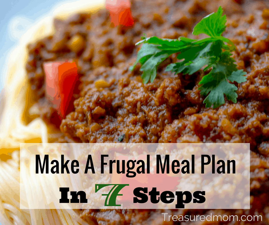 Learn 7 Steps for making a frugal meal plan to save you time and money. Download the Free Menu Planner!