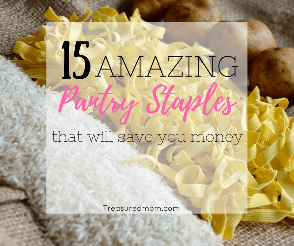 15 Amazing Frugal Pantry Staples That Will Save You Money