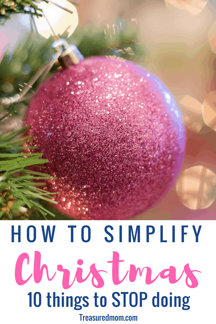 what great ideas on how to simplify christmas by cutting back on the things that keep