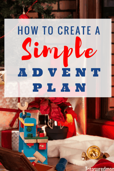 How to Create a Simple Advent Plan