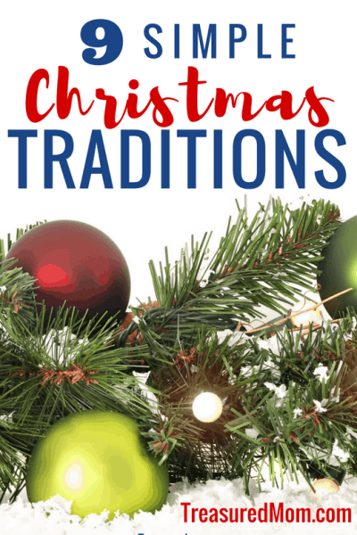 9 Simple Christmas Traditions