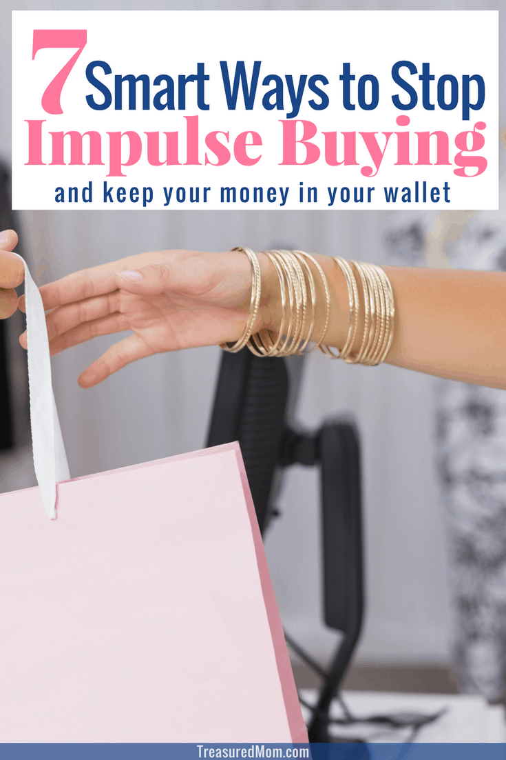 We can all use some Tips to Stop Impulse Buying. It seems part of our way of life - shopping! And, it doesn't matter if you're an old pro at money management or you're brand new at budgeting. Impulse spending is going to be a temptation.