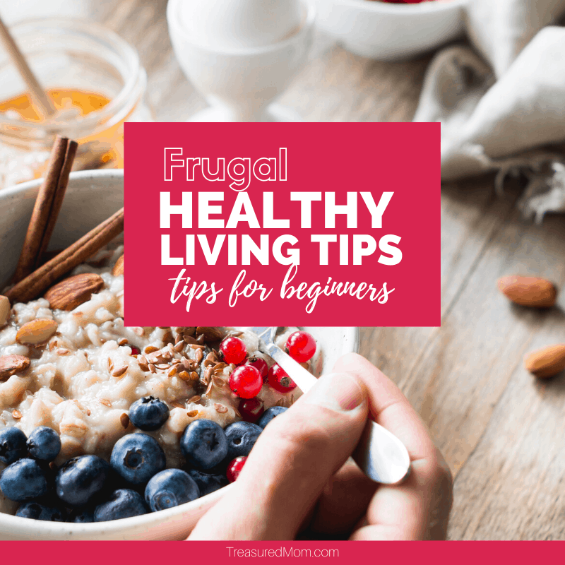 woman eating bowl of oatmeal and fruit for frugal healthy living tips for beginners post