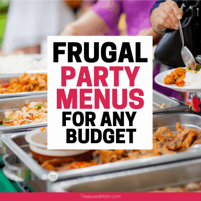 Buffet table of food for frugal party menus ideas for any budget