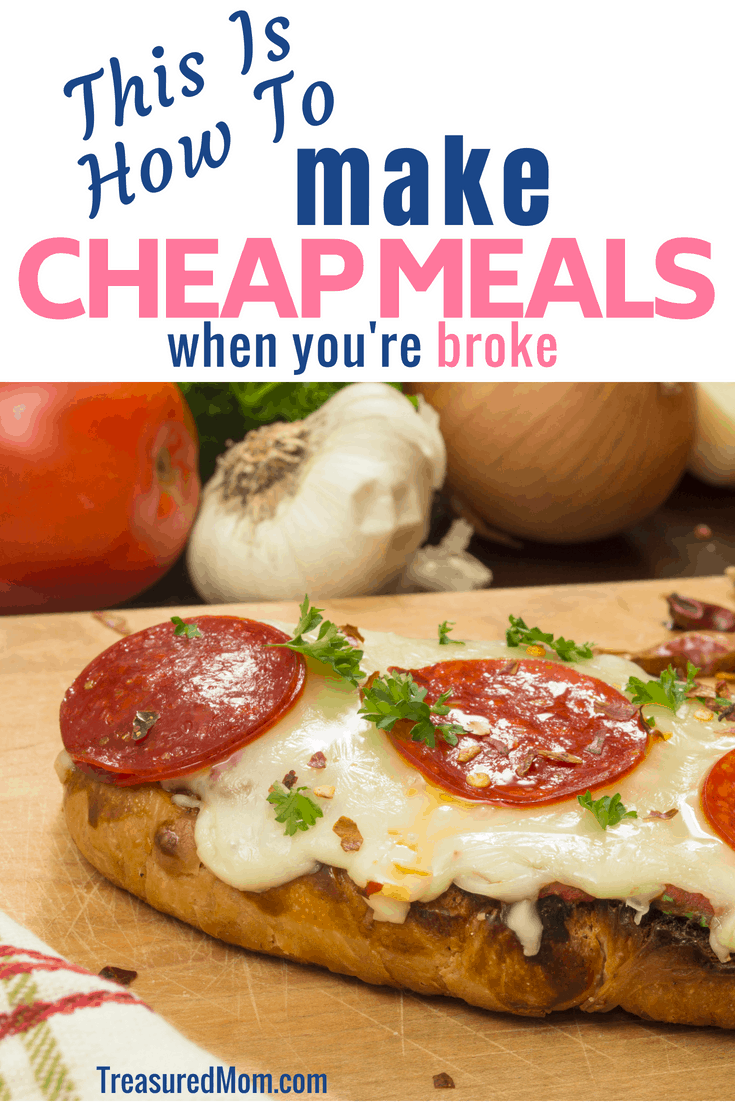 What can you eat when you're broke? There are a ton of options here.  You can eat from your pantry and make cheap meals.  Stay on your budget by following these guidelines on how to make cheap dinners when you're broke.  Healthy, budget dinners, frugal meals for families.