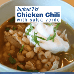 Quick and Easy Instant Pot Green Chicken Chili in bowl