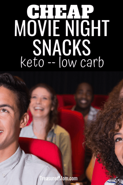 Cheap Keto Low Carb Movie Theater Snacks