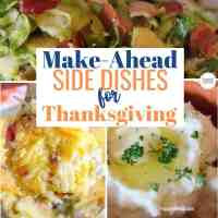 Make-Ahead Side Dishes for Thanksgiving