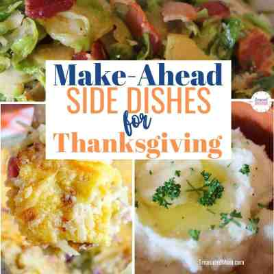 brussels sprouts, mashed potatoes, potato casserole for make ahead side dishes for thanksgiving dinner