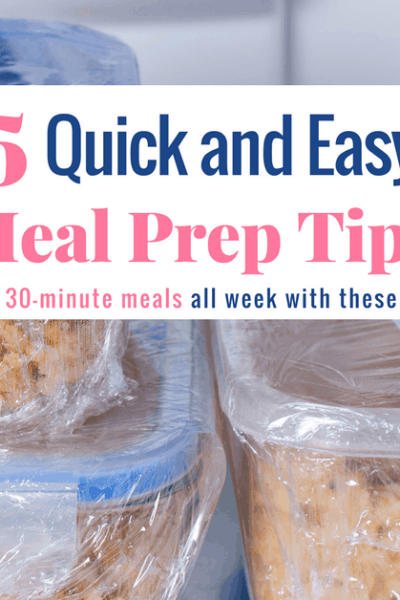 Fast and Easy Meal Prep Ideas