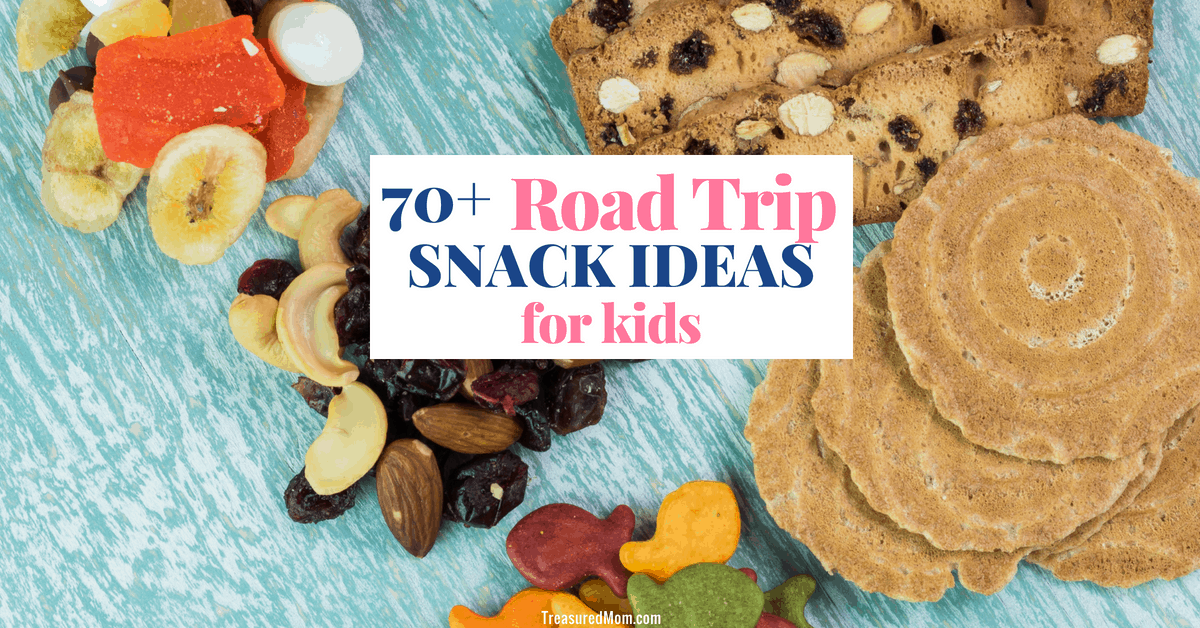 70 Road Trip Snacks for Kids that Will Make Your Trip 10X Better