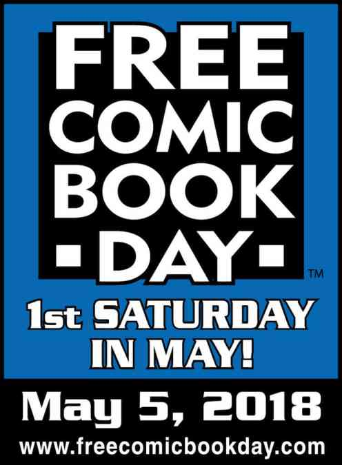 Free Comic Book Day is Saturday 5 May 2018
