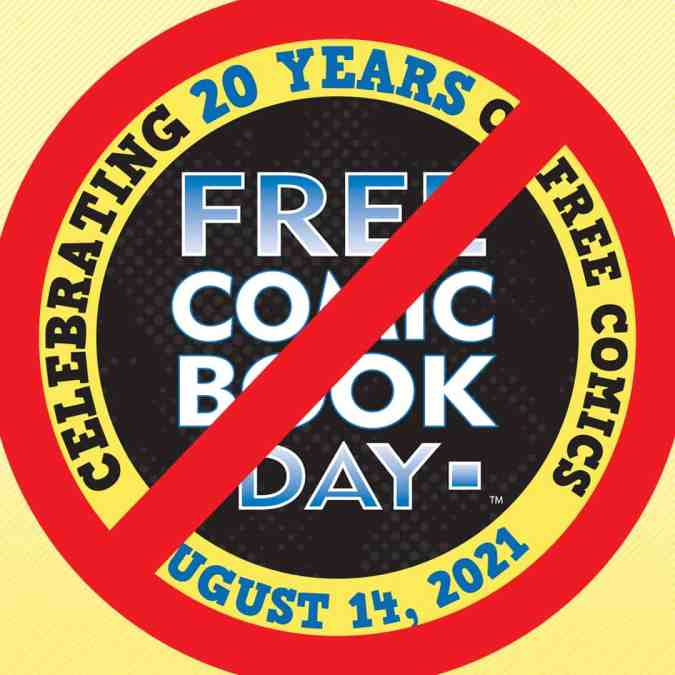 CLOSED Free Comic Book Day, Saturday 14th August 2021!