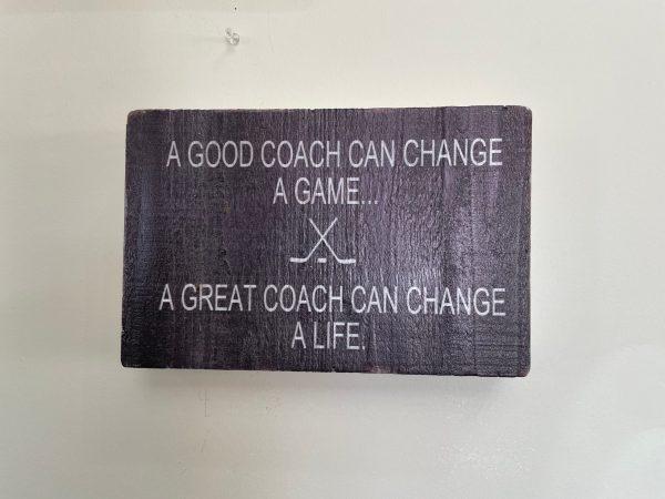 A Good Coach Sign