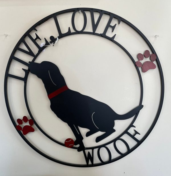We Love Woof Sign