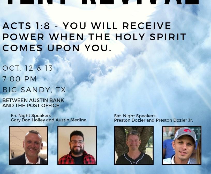 Big Sandy Tent Revival Oct. 12 & 13